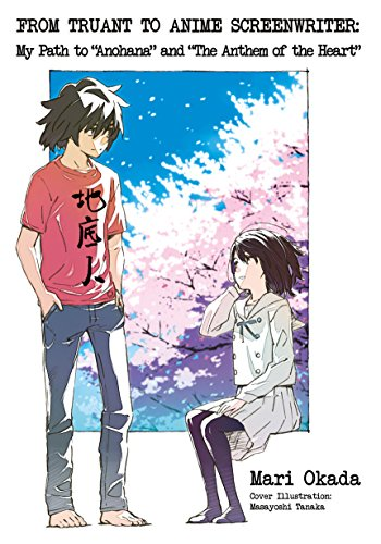 (From Truant to Anime Screenwriter: My Path to
