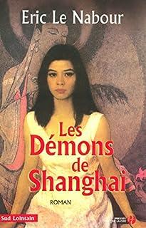 Les démons de Shanghai, Le Nabour, Eric