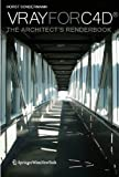 Vray for C4D® : The Architects Renderbook, Sondermann, Horst, 3709112109