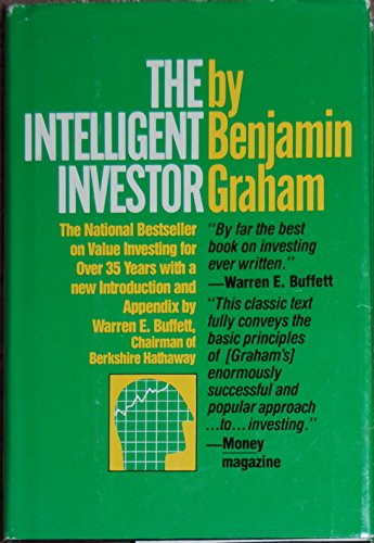 The Intelligent Investor: A Book of Practical Counsel -- Fourth 4th Revised Edition, with an Introduction and Appendix by Warren E. Buffet