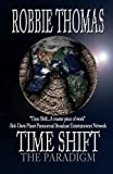 Time Shift, Robbie Thomas, 1477433929