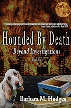 Hounded by Death (Beyond Investigations Book 1) by [Hodges, Barbara]