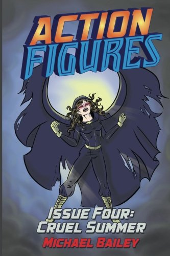 Download Action Figures - Issue Four: Cruel Summer (Volume 4) ebook