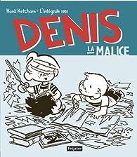 Book's Cover ofDenis la malice : L'intégrale 1951