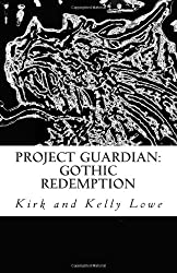 Project Guardian: Gothic Redemption: 1