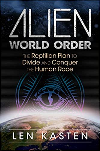 Amazoncom Alien World Order The Reptilian Plan To Divide
