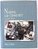 Nursing in the Community, Clark, Mary Jane, 0838570917