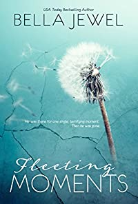 Fleeting Moments by Bella Jewel ebook deal