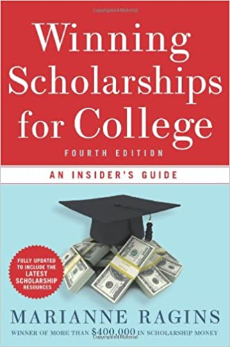Scholarships For College >> Winning Scholarships For College Fourth Edition An Insider S Guide