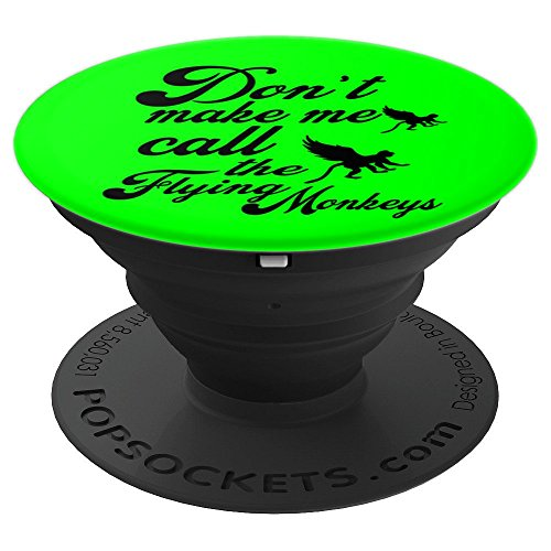 Don't Make Me Call the Flying Monkeys - PopSockets Grip and Stand for Phones and Tablets ()