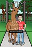 Luis Saves the Llama, Joanne Ferron, 1432776231