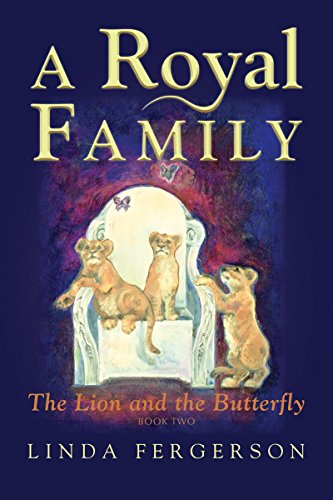 A Royal Family: The Lion and the Butterfly Book Two