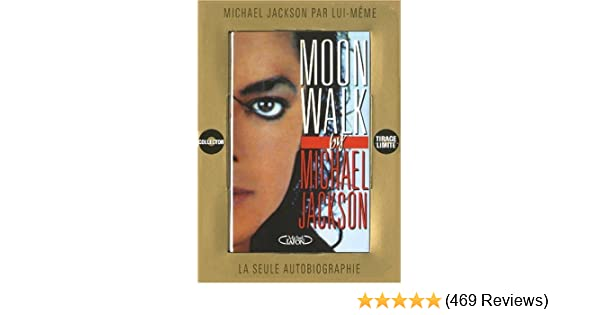 Moon Walk - Coffret Collector: Michael Jackson: 9782749911496: Amazon.com: Books