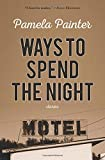 img - for Ways to Spend the Night book / textbook / text book