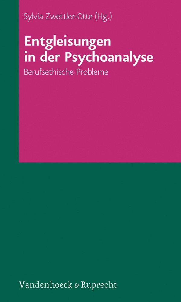 Entgleisungen in der Psychoanalyse