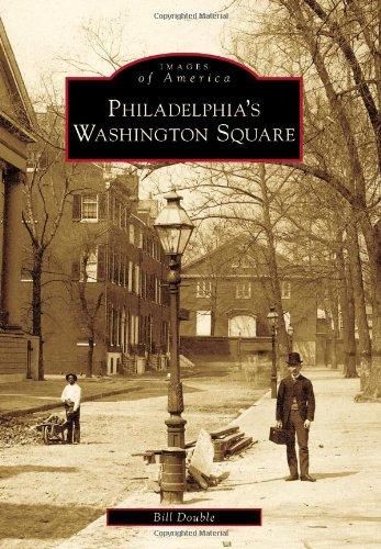 Read Online Philadelphia's Washington Square (Images of America) PDF
