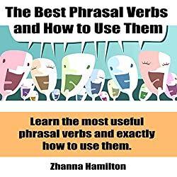 The Best Phrasal Verbs and How to Use Them