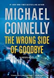Image of The Wrong Side of Goodbye (A Harry Bosch Novel (19))