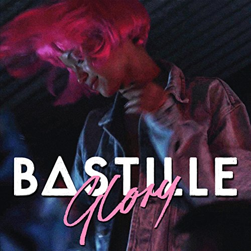 Bastille - Glory [Single] (2017) [WEB FLAC] Download