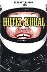 Hôtel Koral par Pastor