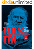 Tolstói: a fuga do paraíso