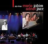 Mario Adnet - Jobim Jazz - Ao Vivo (Digipack)