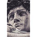 O Lugar da Lógica na Filosofia (Portuguese Edition)