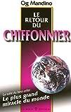 LE RETOUR DU CHIFFONNIER