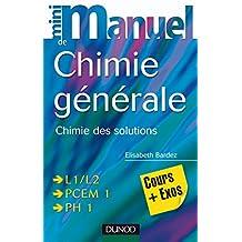 Mini Manuel de Chimie générale : Chimie des Solutions (French Edition)