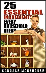 25 Essential Ingredients Every Household Needs