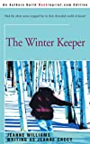 The Winter Keeper, Jeanne Crecy, 0595161049