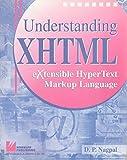 Understanding XHTML: Extensible Hypertext Markup Language