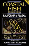 Coastal Fish Identification, Paul Humann and Ned DeLoach, 1878348434
