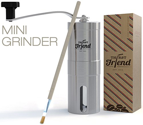 Thirst Friend MINI Manual Coffee Grinder With Free Cleaning Brush & Waterproof Travel Pouch. Top Rated Portable Grinder, Best To Brew Espresso, Turkish, Pour Over, French Press & Aeropress On The Go ...