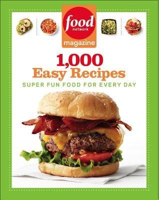 Food Network Magazine 1 000 Easy Recipes( Super Fun Food for Every Day)[FOOD NETWORK MAGAZINE 1000 EAS][Paperback] thumbnail