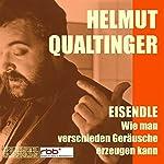 Wie man verschiedene Geräusche erzeugen kann | Helmut Eisendle