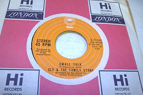 SLY & THE FAMILY STONE 45 RPM Small Talk / Time For Livin' (Sly & The Family Stone Small Talk)