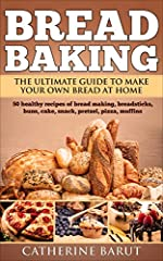 "Would you like to bake bread at home that everybody will absolutely love?                           ""Bread Baking for Beginners"" will show you how to make delicious, unique and tasty bread at home!                       Baking bread at..."