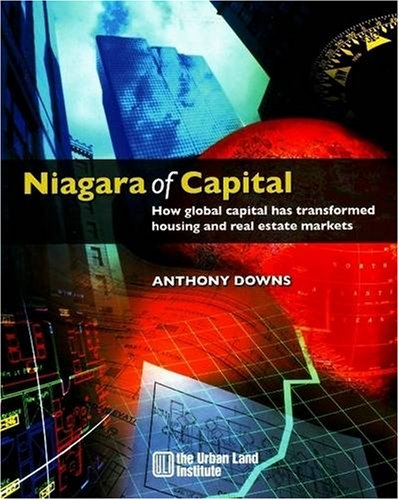 Niagara of Capital: How Global Capital Has Transformed Housing and Real Estate Markets