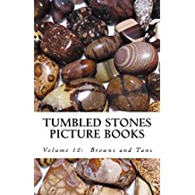 Browns and Tans (Tumbled Stones Picture Books: Book 10)