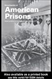 Encyclopedia of American Prisons, , 0815313500