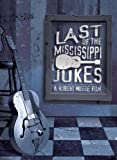Last of the Mississippi Jukes by Sanctuary Records by Robert Mugge