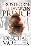 img - for Frostborn: The Dwarven Prince (Volume 12) book / textbook / text book
