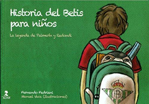 Descargar Libro Historia Del Betis Para Niños Fernando Fedirani