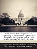img - for CRS Report for Congress: F-35 Lightning II joint Strike Fighter (]SF) Program: Background, Status, and Issues: February 17, 2009 - RL30563 book / textbook / text book