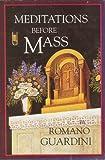 Meditations Before Mass, Romano Guardini, 0918477174
