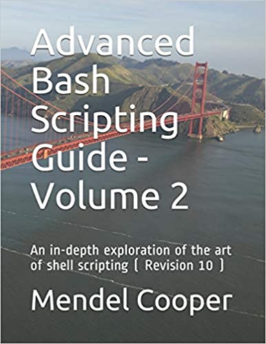 Advanced Bash-Scripting Guide - An in-depth exploration of the art of shell scripting