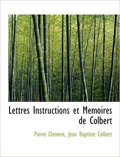 Read Lettres Instructions Et M Moires de Colbert pdf