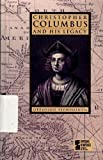 Christopher Columbus and His Legacy, , 0899081967