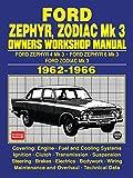 FORD ZEPHYR, ZODIAC MK 3 OWNERS WORKSHOP MANUAL 1962-1966